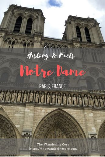 Fascinating history & facts about the Notre Dame Cathedral Paris