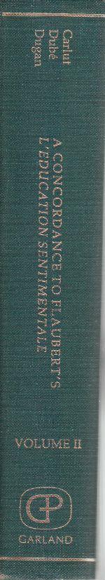 A Concordance to Flaubert's L'Education Sentimentale Vol. II
