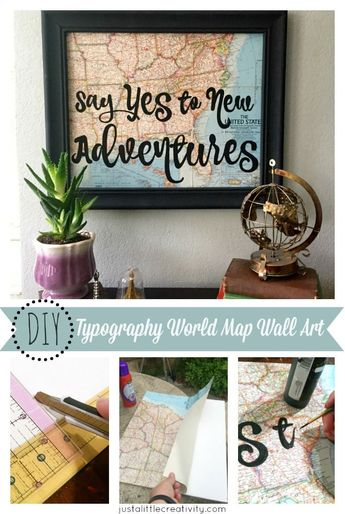 """Say Yes to New Adventures"" DIY World Map #SpringCreations"