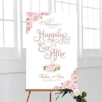 Welcome to our Happily Ever After Sign | Personalized | Wedding Welcome Sign | Various Sizes | Pink Floral | PDF and JPG Files