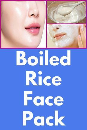 Never knew about boiled rice face pack.It can make your skin fairer instantly
