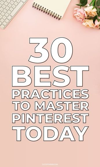 30 best practices to master Pinterest today. 30 of the best tips to help your profile reach the top of the search results and get a windfall in repins, clicks and followers. How do you go viral? Follow these tips. From some very basic things, you may have overlooked to some great advanced tricks to maximize your reach. #PinterestTips #Pinterest #PinterestHacks | Outofthe925.com