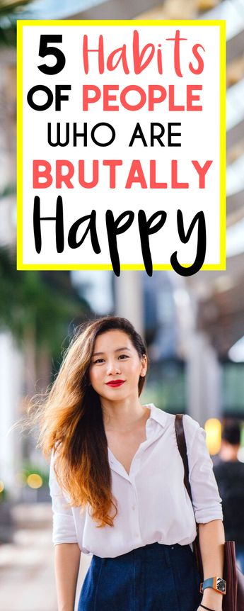 5 HABITS THAT EXTREMELY HAPPY PEOPLE DO!