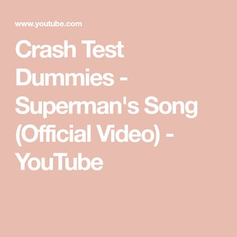 Crash Test Dummies - Superman's Song (Official Video) - YouTube
