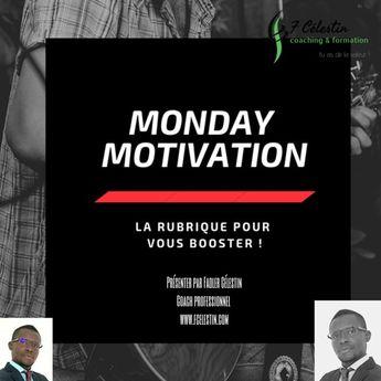 Monday Motivation #25- 7 attitudes à développer pour avoir une vie joyeuse et épanouie.