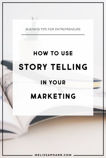 How to use story telling in your marketing to make an impact and build your following. #marketingtips #melissapharr #businesstips #businesscoach
