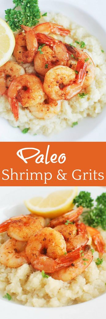 Paleo Shrimp and Grits is a healthy and low carb way to enjoy shrimp and grits! Lemony shrimp on top of creamy cauliflower grits. The best heathy comfort food!
