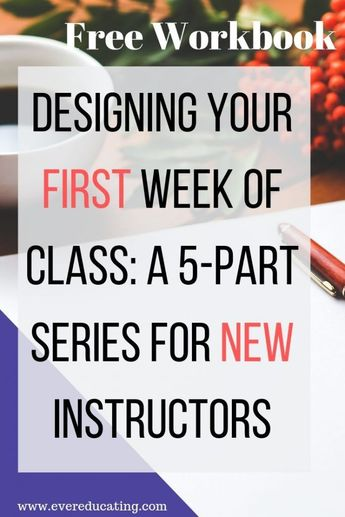 Designing the First Week of a College Class (Workbook