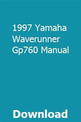 1997 Yamaha Waverunner Gp760 Manual download pdf