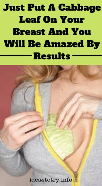 Just Put A Cabbage Leaf On Your Breast And You Will Be Amazed By Results ! – The Morning Routine