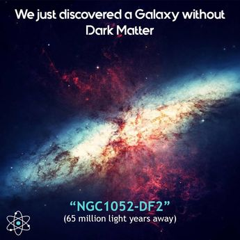 #galaxy #space #astronomy #cosmology #physics #dark_matter #NGC1052-DF2 #Astrophysics #telescope