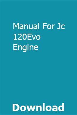 Manual For Jc 120Evo Engine