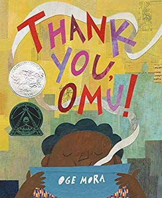 Thank You, Omu!: Oge Mora