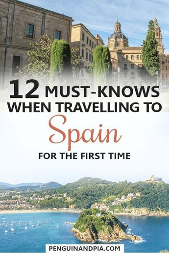 12 Must-Knows When Travelling To Spain For The First Time