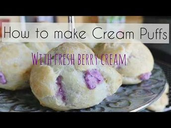 How to make easy cream that are ABSOLUTELY PERFECT with our Fresh Berry Cream Filling. Cream puff recipe tutorial is to die for!