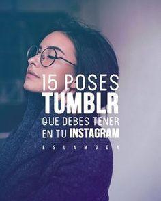 15 Posen TUMBLR, die Sie auf Instagram haben müssen - #auf #die #haben #instagram #müssen #Posen #Sie #Tumblr