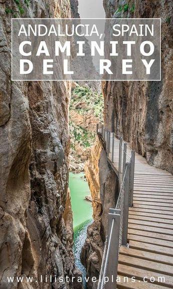 UN DIA EN… – Hiking the Caminito del Rey, Andalucía, Spain