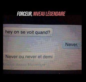 Forceur niveau légendaire : hey on se voit quand ? never ! never ou never et demi ? #blague #drôle #drole #humour #mdr #lol #vdm #rire #rigolo #rigolade #rigole #rigoler #blagues #humours - #blague #blagues #demi #drôle #Forceur #hey #Humour #humours #légendaire #lol #mdr #niveau #ou #quand #rigolade #rigole #rigoler #rigolo #rire #se #vdm #voit