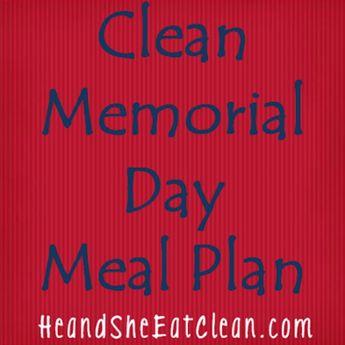 Clean Memorial Day Meal Plan!