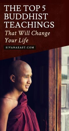 The Top 5 Buddhist Teachings That Will Change Your Life