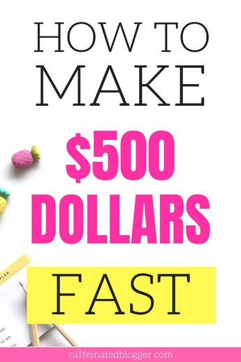 How To Make 500 Dollars Fast | Ultimate Guide to Extra $500