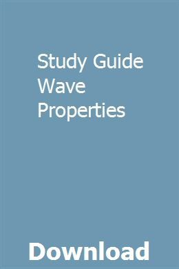 Study Guide Wave Properties pdf download