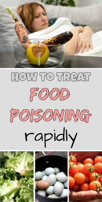 How to treat food poisoning rapidly