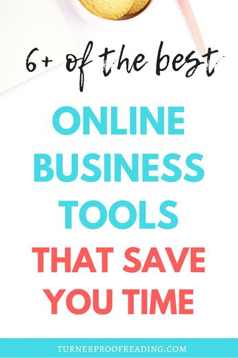 6+ Online Business Tools I Use to Save Time   Turner Proofreading