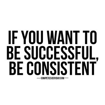 Success is achieved by constant effort, day after day.