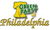 The Green Party of Philadelphia is both a political party and a grassroots political activist organization. All are welcome to join. We are an association of citizens who strive to make our city a more just and sustainable community. We work through education, direct action, and inclusive electoral politics.