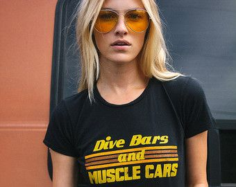a40894dc Dive Bars and Muscle Cars- womens tshirt- Vintage 70s Inspired Tee- 80s T