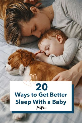 20 Ways to Get Better Sleep With a Baby: Sleep will inevitably elude new parents, but there are some ways to sneak in more, better sleep.