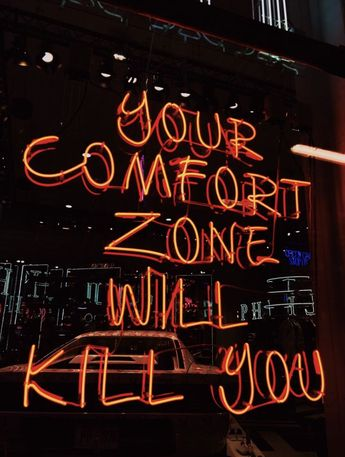 Your comfort zone will kill you. Motivational inspirational quote.