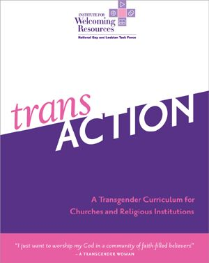 transACTION - A Transgender Curriculum For Churches and Religious Institutions
