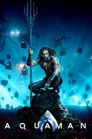 Watch Aquaman Full Movie Online Streaming No Signupwatch A