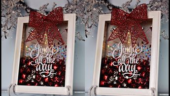 How To Make Easy Christmas Decorations For Your Home  Shadow Boxes