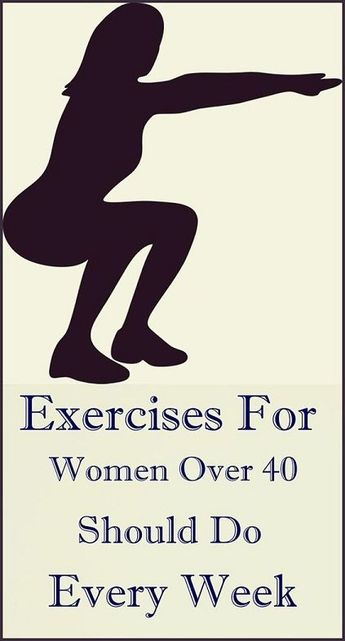 Simple Exercises For Women Over 40 Should Do Every Week!! – Stylesfly