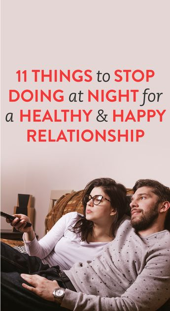 11 Nightly Habits To Improve Your Relationship
