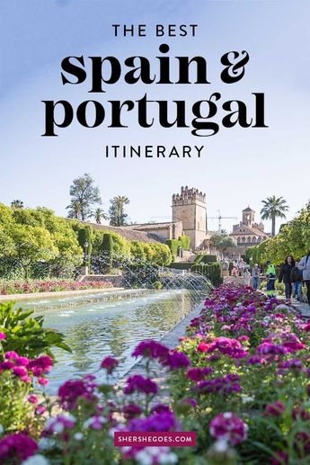 The Best Spain and Portugal Itinerary to Take Now!