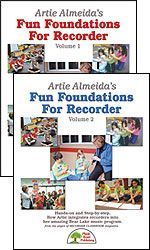 Artie Almeida's Fun Foundations For Recorder, Both Vols. 1 & 2 by Artie Almeida; Music arranged by Paul Jennings - Hands-on and Step-by-step, How Artie integrates recorders into her amazing Bear Lake music program.
