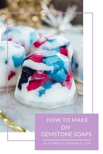 How To Make DIY Gemstone Soap