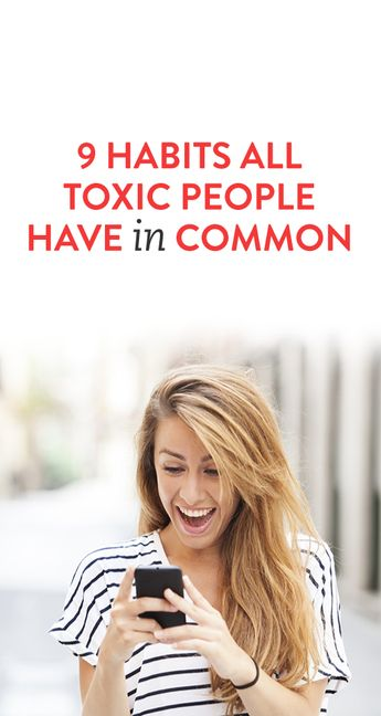 9 Habits Of Toxic People