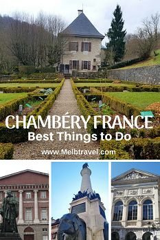 Best Things to do in Chambéry France