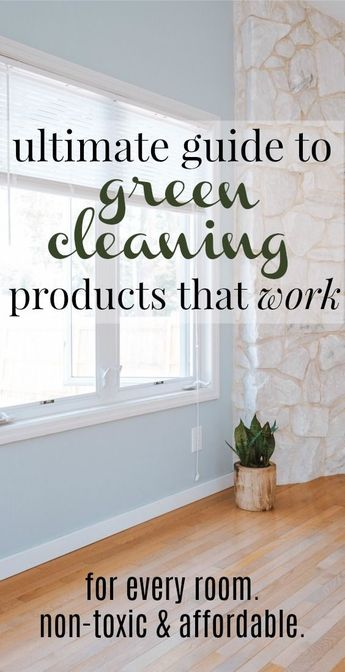Best Non-Toxic Cleaning Products for the Entire Home