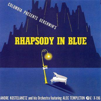 """Andre Kostelanetz - Gershwin's """"Rhapsody In Blue"""", 1941"""