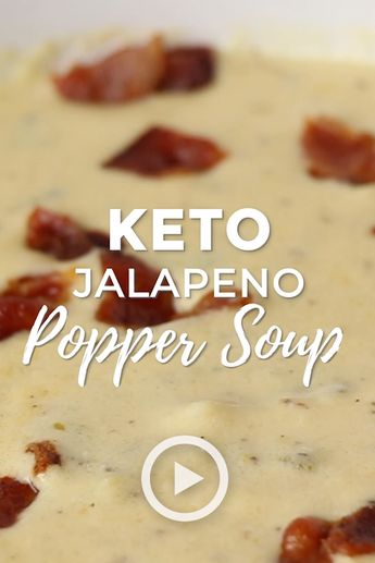 Jalapeno Popper Soup (Low Carb & Gluten Free)