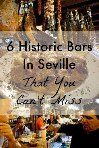 6 Historic Bars in Seville That You Can't Miss