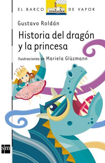 Historia Del Dragon Y La Princesa