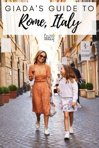 Giada's Guide To Rome, Italy