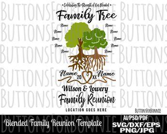 00792849b0e Blended Family, Family tree svg, family reunion, family roots, tree svg,